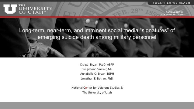 """NATIONAL CENTER FOR VETERANS STUDIES Long-term, near-term, and imminent social media """"signatures"""" of emerging suicide deat..."""