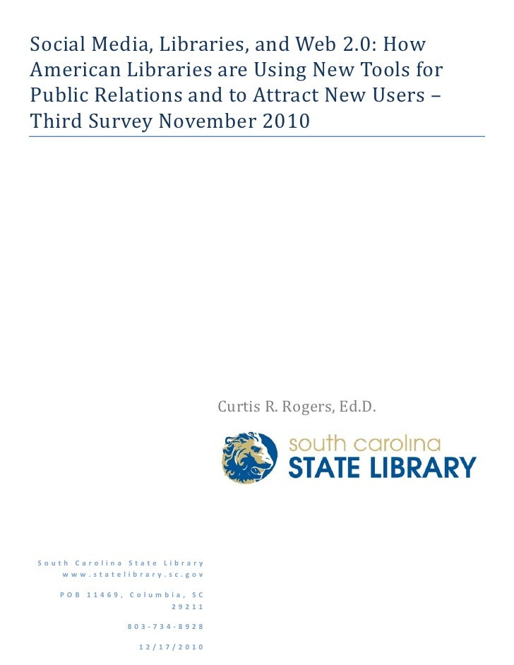 Social Media, Libraries, and Web 2.0: How American Libraries are Using New Tools for Public Relations and to Attract New U...