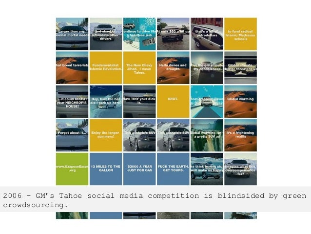 2006 – GM's Tahoe social media competition is blindsided by green crowdsourcing.