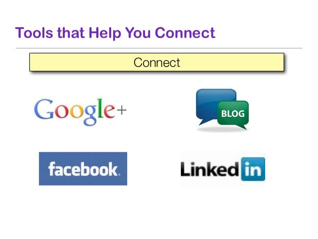 Tools that Help You Connect