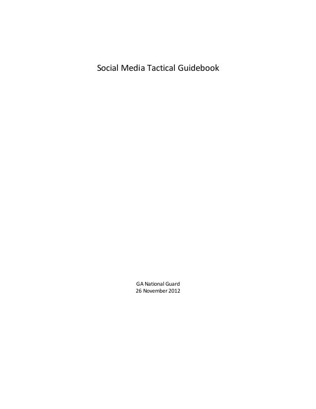 Georgia Department of DefenseSocial Media Tactical Guidebook       Produced by the Public Affairs Office                  ...