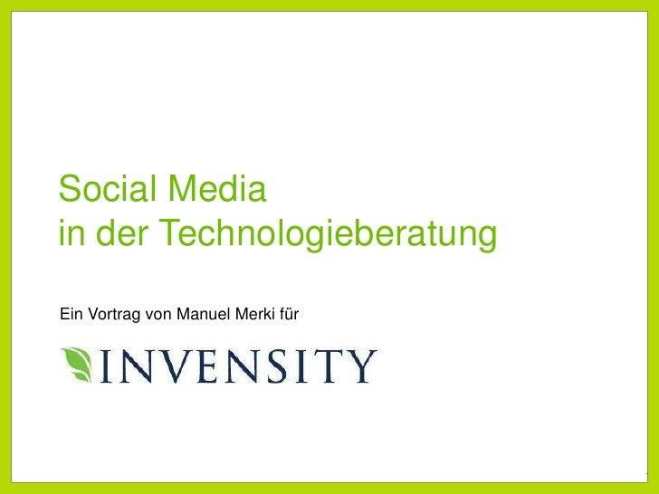 Social Media in der Technologieberatung<br />Vortrag von Manuel Merki für<br />Ein Vortrag von Manuel Merki für<br />1<br />