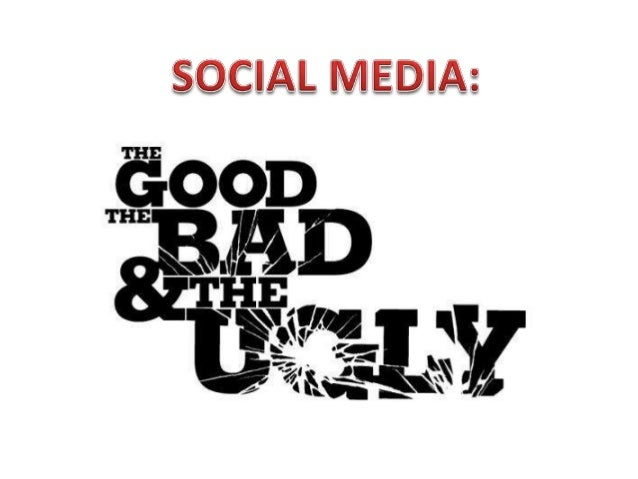 the good and bad sides of media The good and bad of digital media in regards to the darker side of digital media, the authors best argue that as corporations become more involved in history.