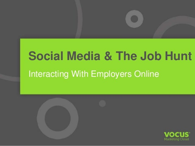 Social Media & The Job Hunt Interacting With Employers Online