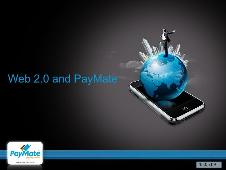 Web 2.0 and PayMate