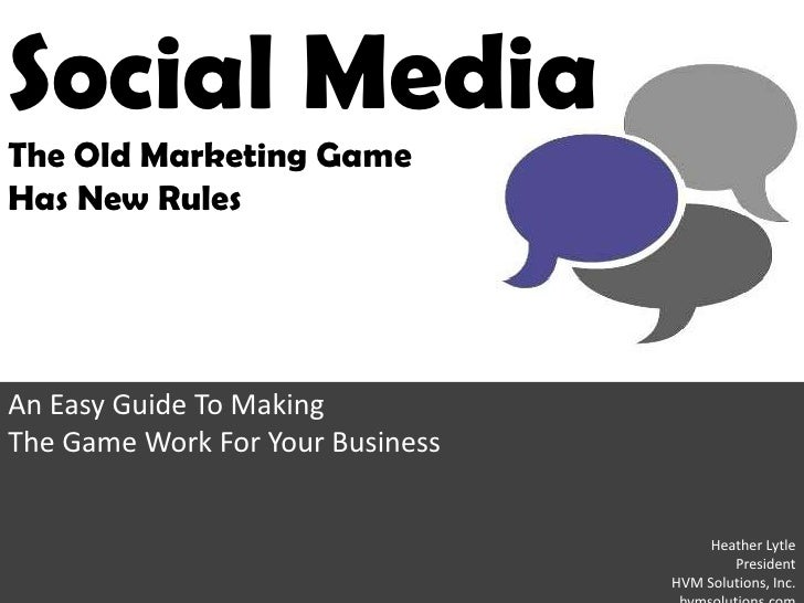 Social Media The Old Marketing Game Has New Rules     An Easy Guide To Making The Game Work For Your Business             ...