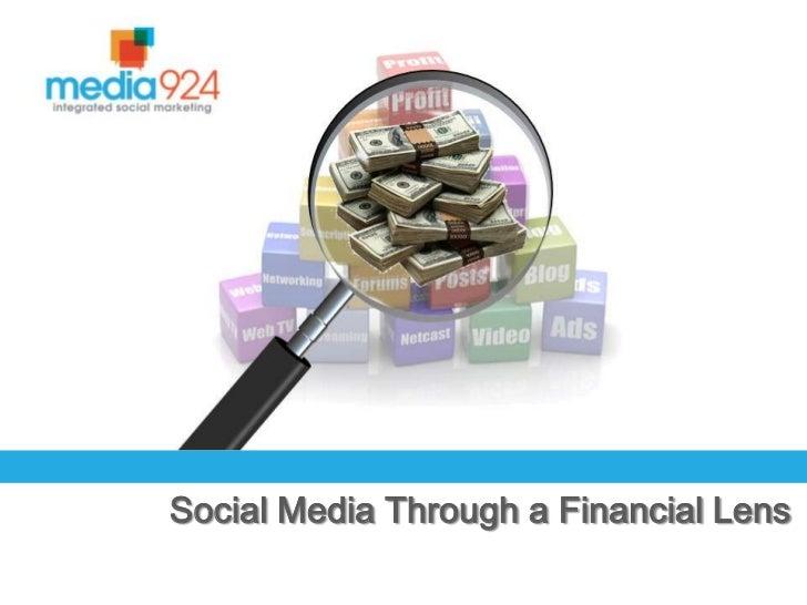 Social Media Through a Financial Lens<br />