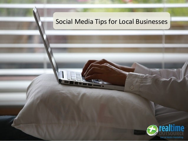 Social Media Tips for Local Businesses