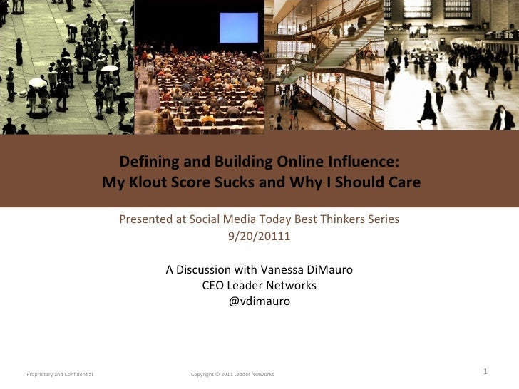 Defining and Building Online Influence:  My Klout Score Sucks and Why I Should Care Presented at Social Media Today Best T...