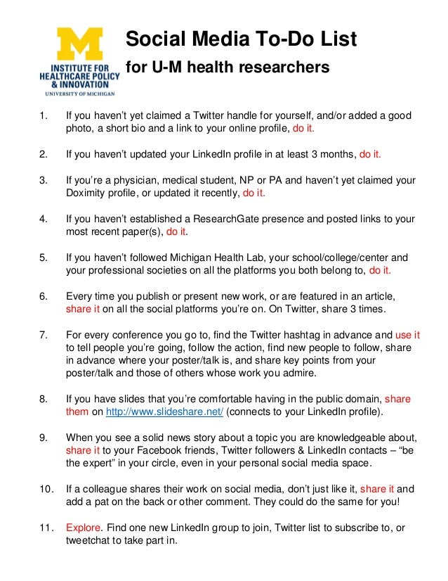 Social Media To-Do List for U-M health researchers 1. If you haven't yet claimed a Twitter handle for yourself, and/or add...