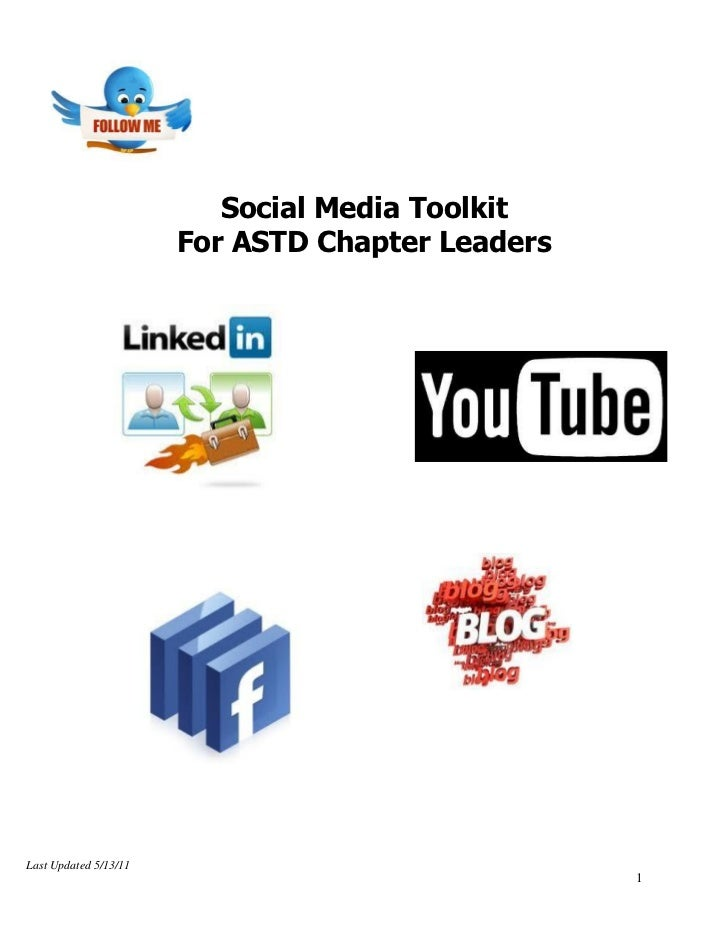 Social Media Toolkit                       For ASTD Chapter LeadersLast Updated 5/13/11                                   ...