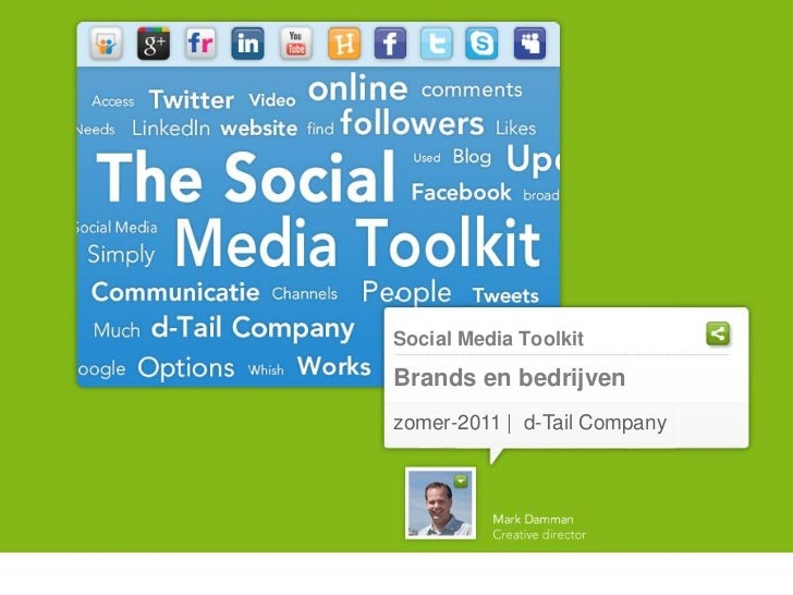 Social Media ToolkitBrands en bedrijvenzomer-2011 | d-Tail Company