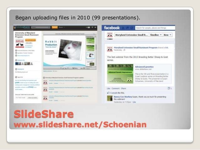 Began uploading files in 2010 (99 presentations).SlideSharewww.slideshare.net/Schoenian