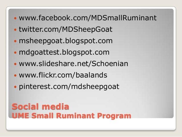    www.facebook.com/MDSmallRuminant   twitter.com/MDSheepGoat   msheepgoat.blogspot.com   mdgoattest.blogspot.com   w...