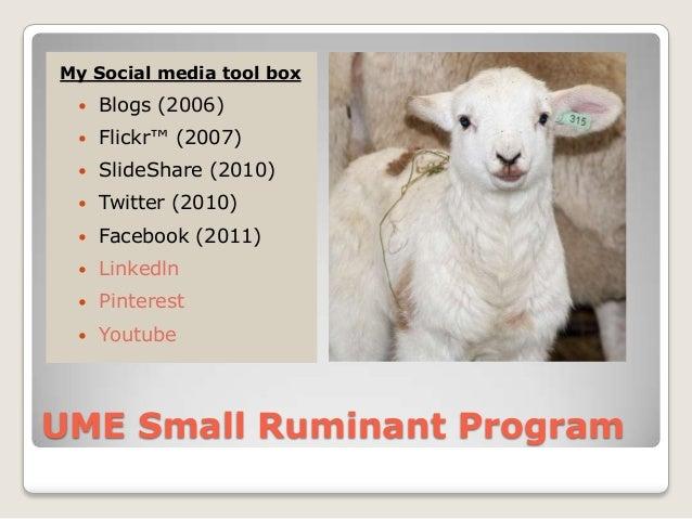 My Social media tool box    Blogs (2006)    Flickr™ (2007)    SlideShare (2010)    Twitter (2010)    Facebook (2011) ...