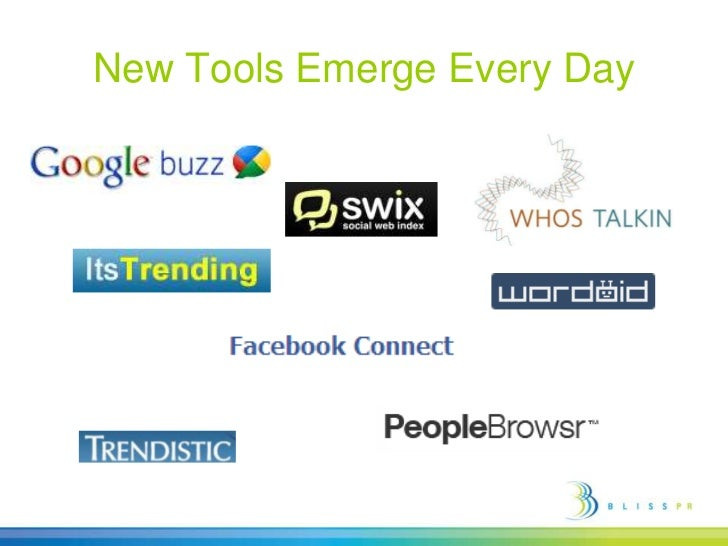 New Tools Emerge Every Day <br />
