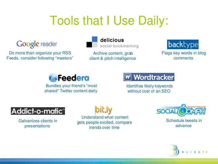 """Tools that I Use Daily:<br />Do more than organize your RSS Feeds, consider following """"masters""""<br /> Flags key words in b..."""