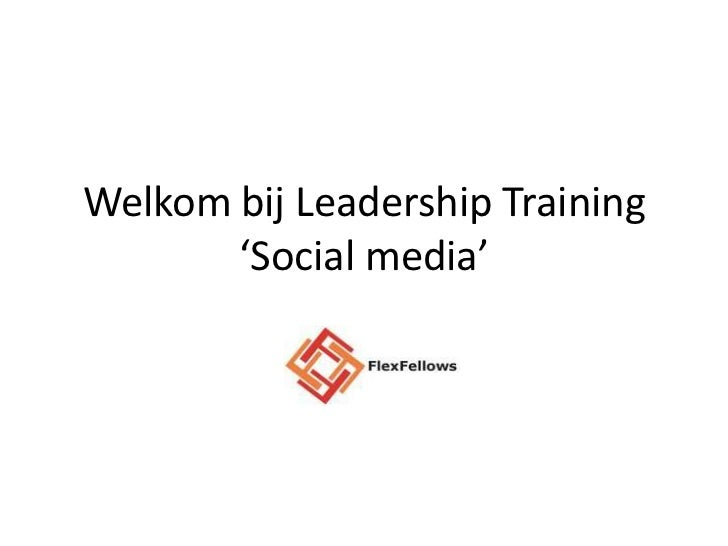 Welkom bij Leadership Training       'Social media'