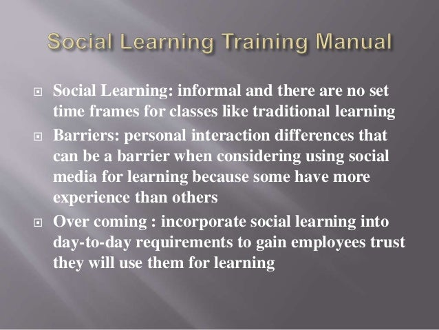  Role of social learning in effective workforce  training   Potential ethical dilemmas   Strategies for handling ethica...