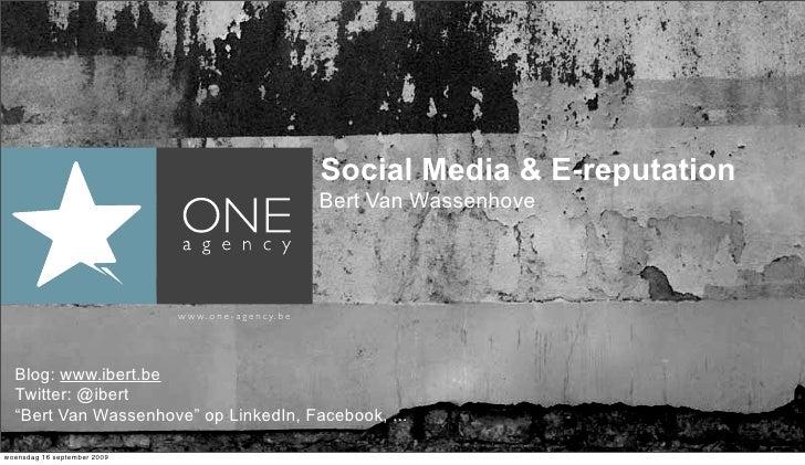 Social Media & E-reputation                                                                   Bert Van Wassenhove         ...