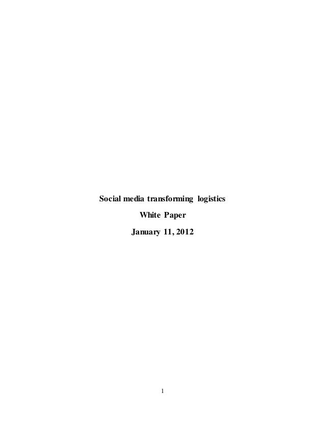 1 Social media transforming logistics White Paper January 11, 2012