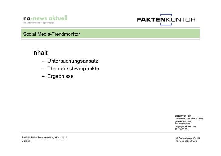 Social Media-Trendmonitor        Inhalt               – Untersuchungsansatz               – Themenschwerpunkte            ...