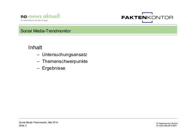 © Faktenkontor GmbH © news aktuell GmbH Inhalt – Untersuchungsansatz – Themenschwerpunkte – Ergebnisse Social Media-Tre...