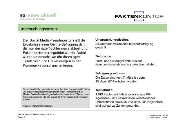 © Faktenkontor GmbH © news aktuell GmbH Der Social Media-Trendmonitor stellt die Ergebnisse einer Online-Befragung dar, di...