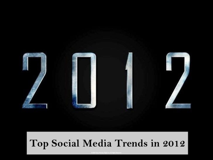 Top Social Media Trends in 2012