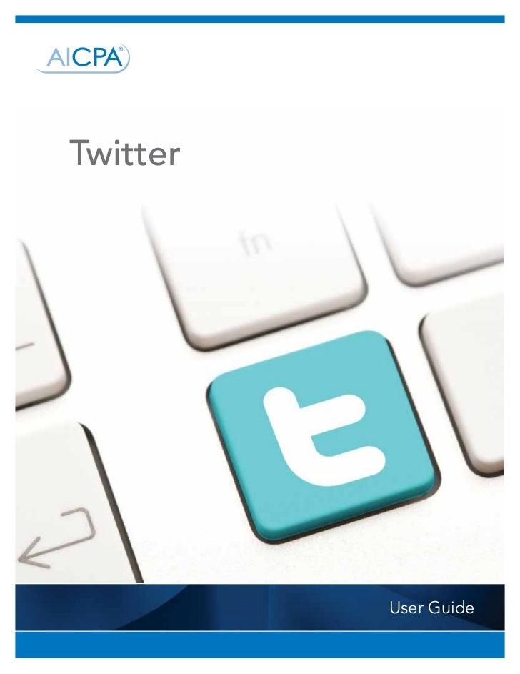 Twitter          User Guide