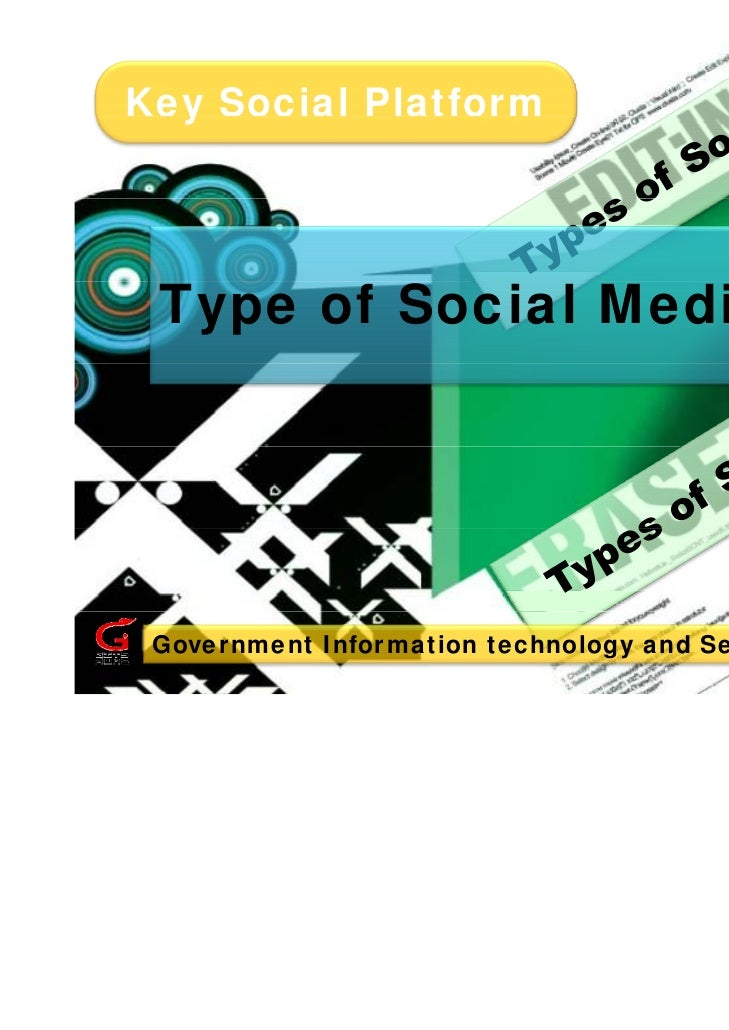 Key Social Platform  y Type of Social Media Government Information technology and Services (GITS)                         ...
