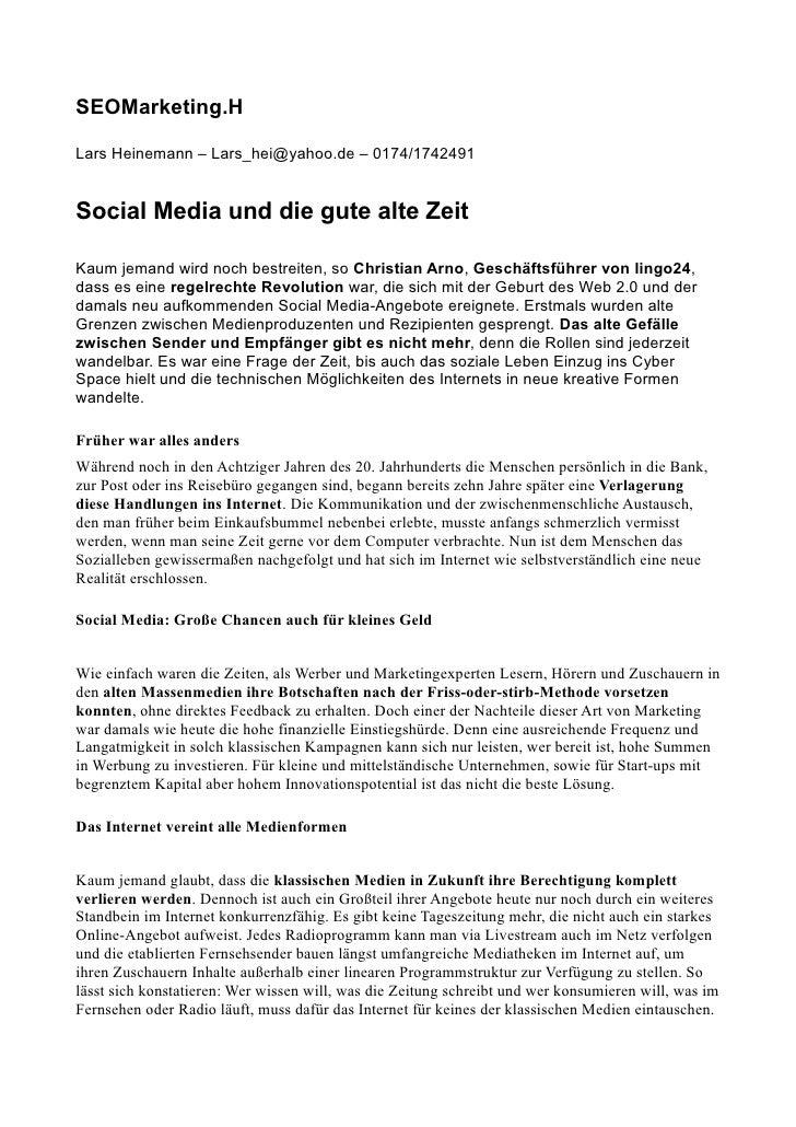 SEOMarketing.H  Lars Heinemann – Lars_hei@yahoo.de – 0174/1742491   Social Media und die gute alte Zeit  Kaum jemand wird ...