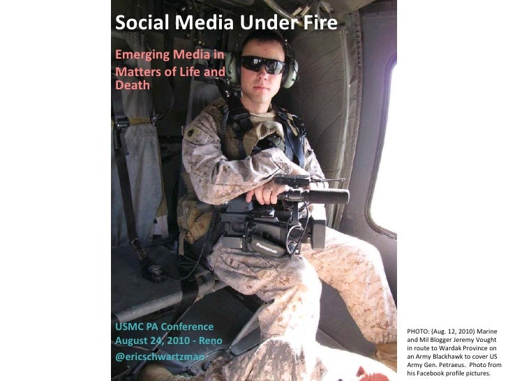 Social Media Under Fire Emerging Media in Matters of Life and Death     USMC PA Conference        PHOTO: (Aug. 12, 2010) M...