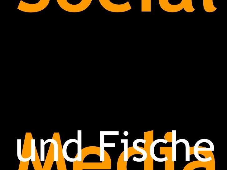 Social  und Fische Media