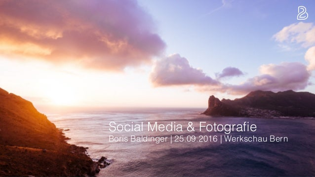 Social Media & Fotografie Boris Baldinger | 25.09.2016 | Werkschau Bern