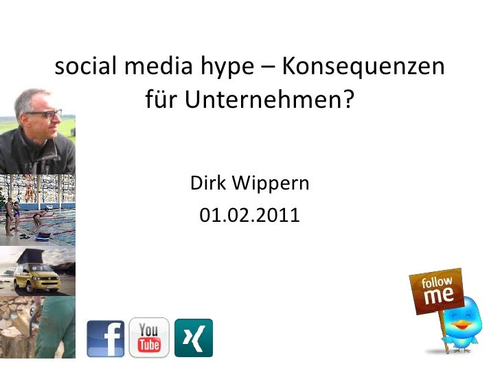 social media hype – Konsequenzen für Unternehmen?<br />Dirk Wippern <br />01.02.2011<br />