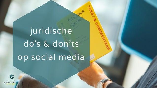 juridische do's & don'ts op social media