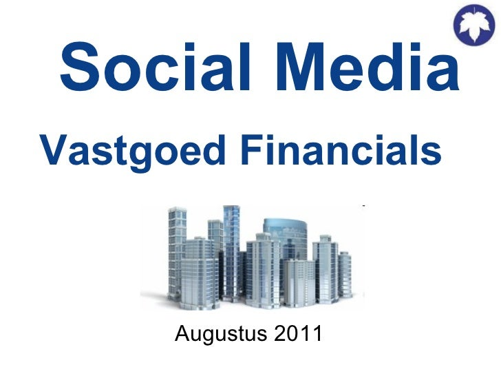 Social Media Vastgoed Financials   Augustus 2011