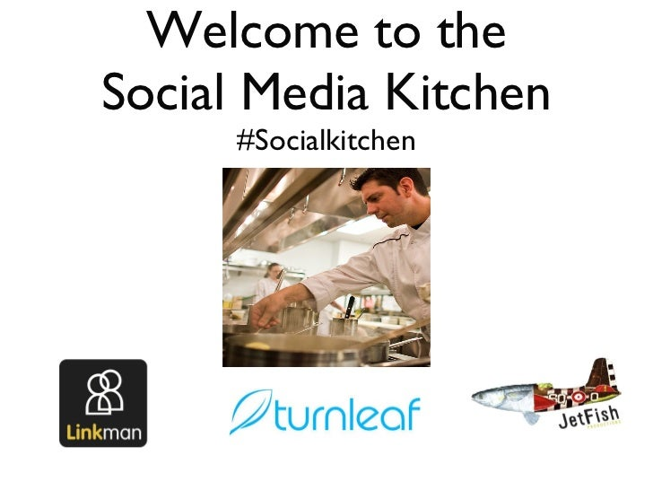 Welcome to the Social Media Kitchen #Socialkitchen