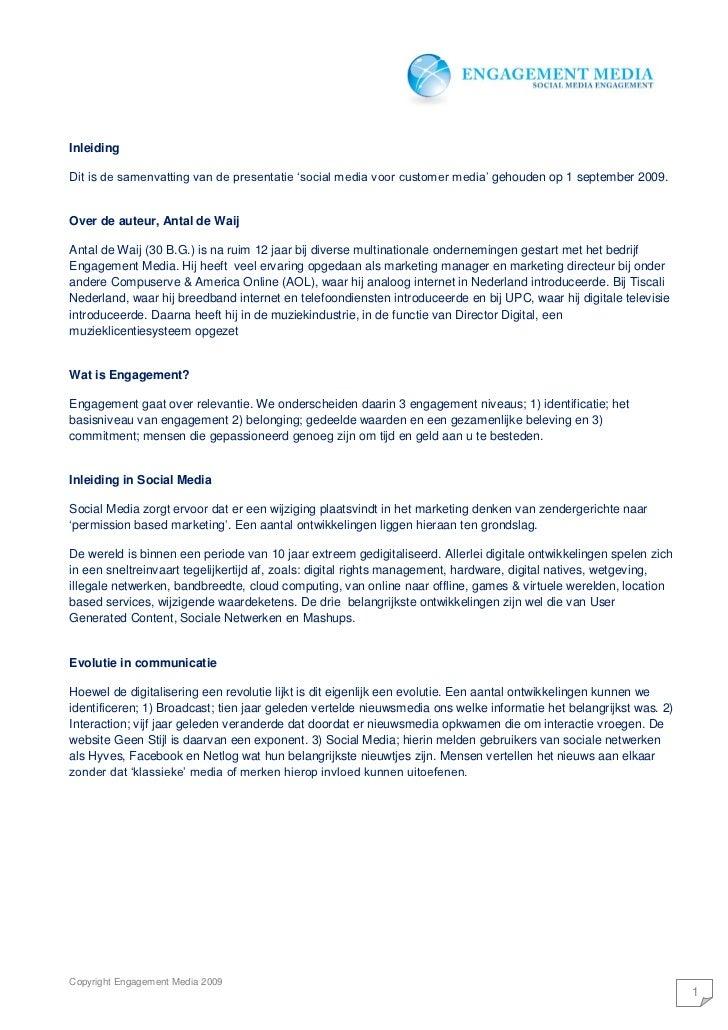 Inleiding  Dit is de samenvatting van de presentatie 'social media voor customer media' gehouden op 1 september 2009.   Ov...