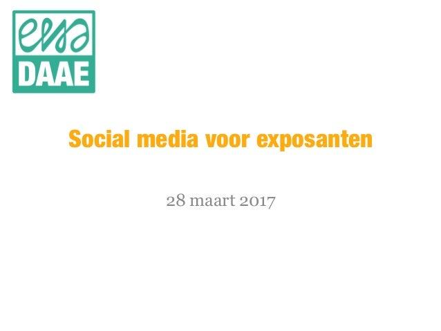 Social media voor exposanten 28 maart 2017