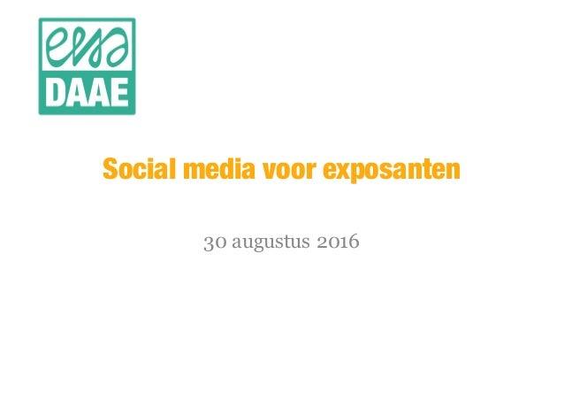 Social media voor exposanten 30 augustus 2016