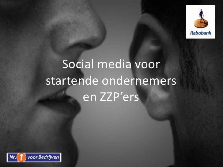 Social media voor startende ondernemers en ZZP'ers<br />