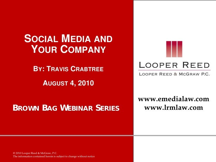 SOCIAL MEDIA AND           YOUR COMPANY                 BY: TRAVIS CRABTREE                         AUGUST 4, 2010        ...
