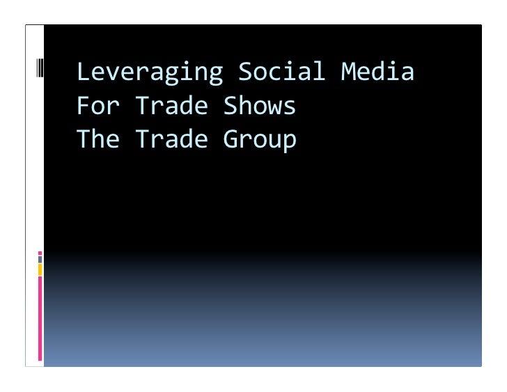 LeveragingSocialMedia ForTradeShows TheTradeGroup