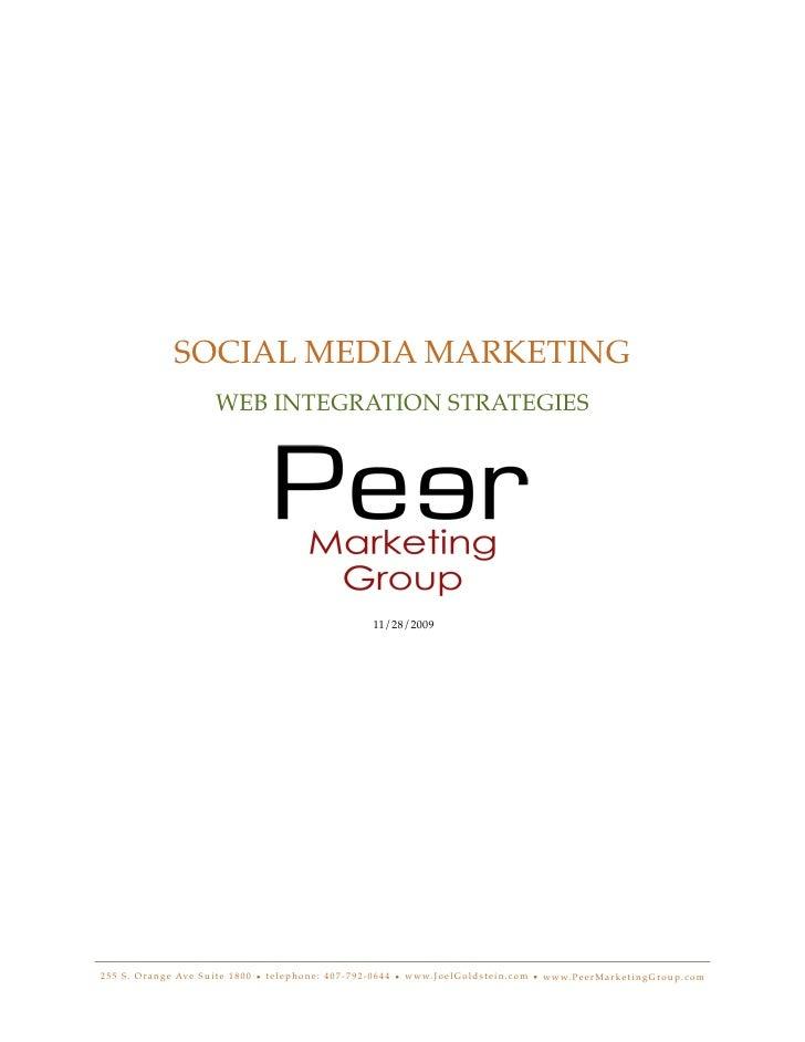 SOCIAL MEDIA MARKETING                                    WEB INTEGRATION STRATEGIES                                      ...