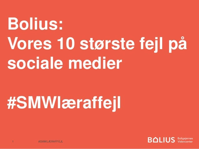 Bolius: Vores 10 største fejl på sociale medier #SMWlæraffejl #SMWLÆRAFFEJL1