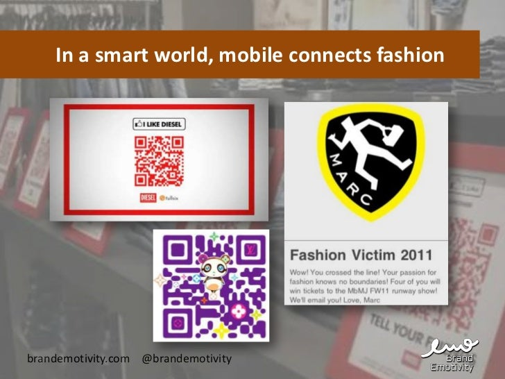 In a smart world, mobile connects fashionbrandemotivity.com @brandemotivity