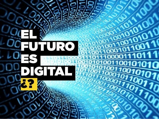 9. INTERÉS FÍSICO PROVIENE DE LO DIGITAL