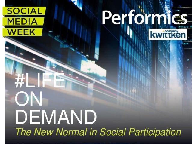 #LIFEONDEMANDThe New Normal in Social Participation